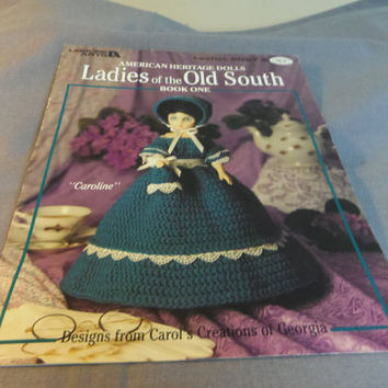 "Crochet Patterns, Doll Clothes for 15"" Fashion Doll Body Ladies of the Old South Book One, American Heritage Dolls"