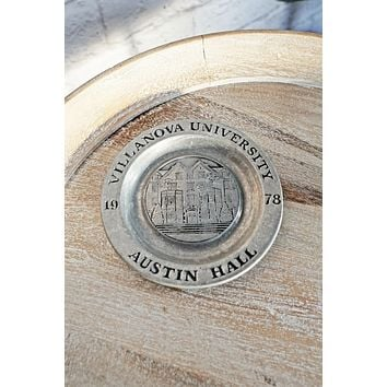 Vintage 1978 Villanova + Austin Hall Pewter Ashtray