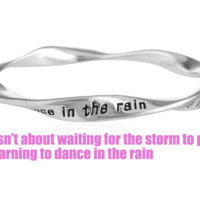 Fashion personality equilibrium bangle, the lettering bracelet (Life isn't about waiting for the storm to pass,it's learning to dance in the rain),a perfect gift !