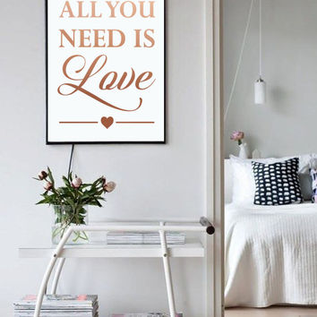"Modern Typography Poster ""All You Need Is Love"", Inspirational Print, Quote Wall Art, Love Are, Love Poster, Wedding Present, Bedroom Art."