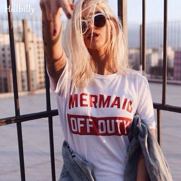 Hillbilly Red Letters Mermaid OFF Duty Letter T-shirts Women Fashion Plus Size Street Wear Tees Tshirts Summer 2017 Gift C1-41