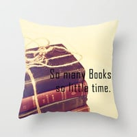 So many Books Throw Pillow by Rachel Burbee | Society6
