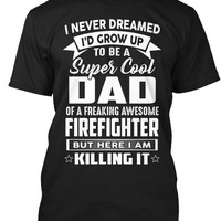 Super Cool Dad Of Awesome Firefighter