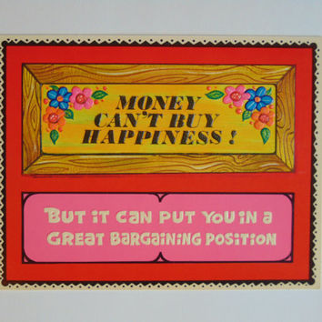 Vintage Money Cant Buy Happiness 6 x 9 cardboard novelty sign postcard 60's Charm Craft Hi Signs