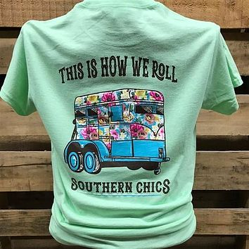 Southern Chics Apparel This is How We Roll Girlie Bright T Shirt