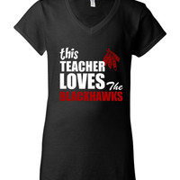 GREAT This Teacher Loves The Blackhawks T-shirt! Chicago Blackhawks tshirt for teachers! Available in ladies, mens, and various sizes!
