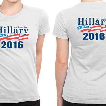 ESBH9S Hillary Clinton For President 2016 (1) B 2 Sided Womens T Shirt