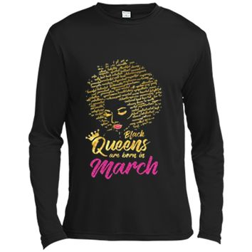 Black Queens Are Born In March Birthday  for Women Long Sleeve Moisture Absorbing Shirt