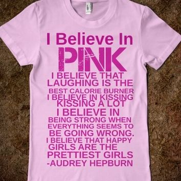 Supermarket: I Believe In Pink Audrey Hepburn Quote T-shirt from Glamfoxx Shirts