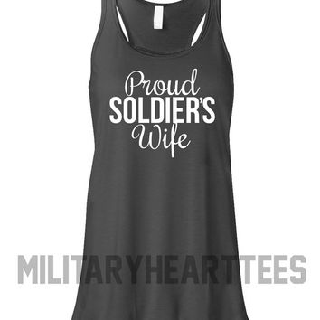 Proud Soldier Wife Army Racerback Tank Top Shirt, Custom Military Shirt for Wife, Fiance, Girlfriend, Workout