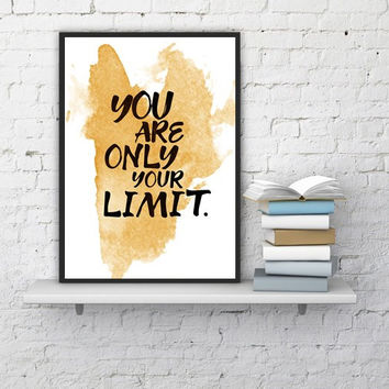 "PRINTABLE ART - One Poster ""You are only your limit."""