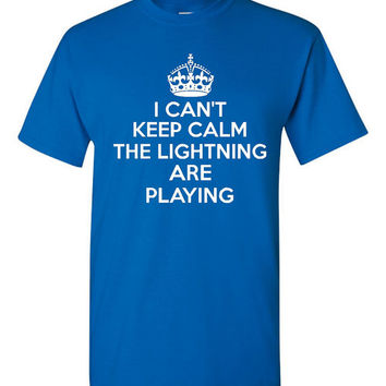 I can't Keep Calm The Lightning Are Playing Hockey Fan T Shirt Tampa Fans Hockey Lightning Hockey