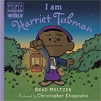 I am Harriet Tubman (Ordinary People Change the World) Hardcover – January 16, 2018