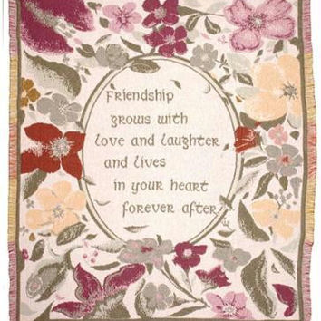 "Friendship Poem Afghan -  "" Friendship Grows With Love And Laughter And Lives In Your Heart Forever After. """