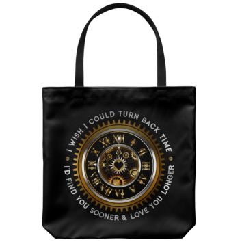 I Wish I Could Turn Back Time - Tote Bag