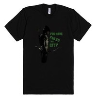 You Have Failed This City - Arrow-Unisex Black T-Shirt
