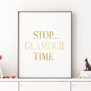 Gift for Her Gift women Fashion quote Fashionista Stop Glamour time Makeup print Makeup art Girly quote Chanel Print Wall art Fashion print