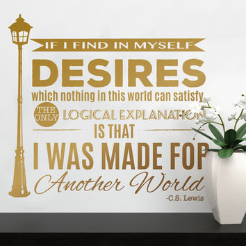 Made For Another World - C.S. Lewis Wall Quote Decal