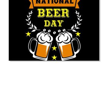 National Beer Day T Shirt Drinking Beer