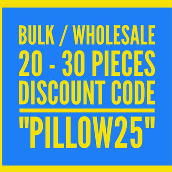 25% Discount Code for Bulk / Wholesale Pillow Covers, Velvet Pillow, Kilim Pillows, Linen Pillow, Throw Pillows, Pink Velvet Pillow Covers