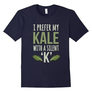I Prefer My Kale With A Silent K Funny Beer Lover T-Shirt