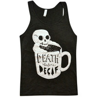 Death Before Decaf Tank Top