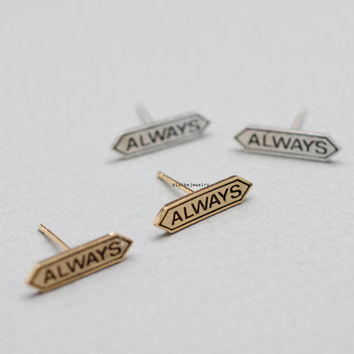 Tiny Always signboard stud Earrings(925 sterling silver / plated over Brass), E0827G