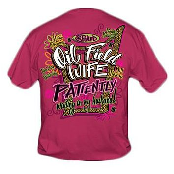 Sweet Thing Funny Spoiled Oil Field Wife Pink Girly Bright T Shirt