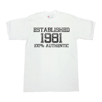 Funny Birthday T Shirt Established 1981 (Any Year) 100% Authentic Custom Shirt 35th Birthday Gift Birthday Present Mens Ladies Tee - SA274