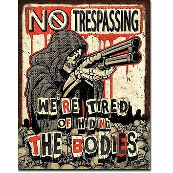 "No Trespassing - ""BODIES"""