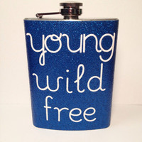 Young Wild Free glitter flask
