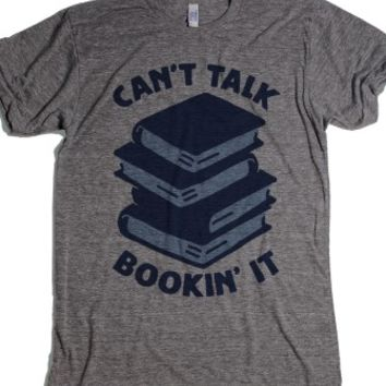 Cant Talk, Bookin It-Unisex Athletic Grey T-Shirt