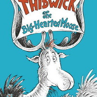 Thidwick the Big-Hearted Moose: Dr. Seuss: 9780394800868: