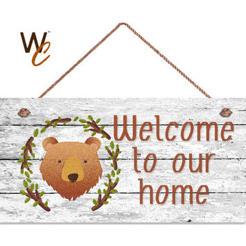 "Welcome To Our Home Sign, Woodland Bear Design, Rustic Decor, Weatherproof, 5"" x 10"" Sign, Housewarming Gift, Made To Order"