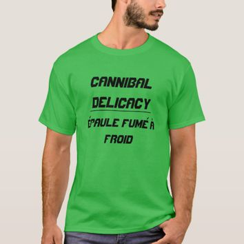 Cannibal Delicacy cold smoked shoulder T-Shirt
