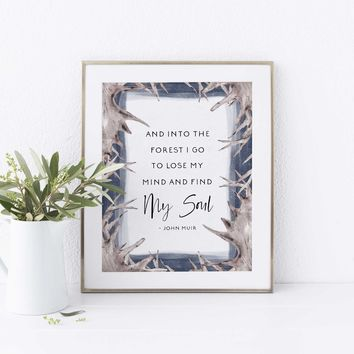 Find My Soul Forest John Muir Quote Wall Art Print