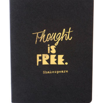 THOUGHT IS FREE JOURNAL