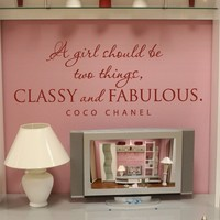 Supermarket: A girl should be two things CLASSY & FABULOUS wall decal from Old Barn Rescue Company Wall Decals