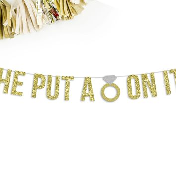 HE PUT A RING ON IT Party Banner