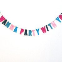 I wanna party with you felt banner, awesome 90s party banner in pinks and blue