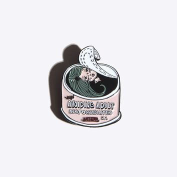 Avoiding Adult Responsibilities Pin