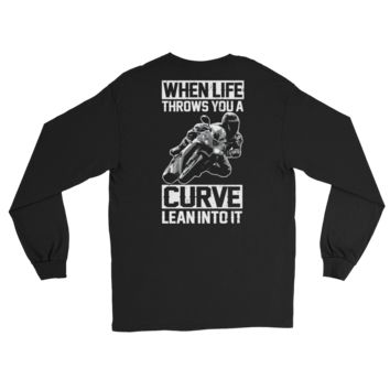 When Life Throws You A Curve Lean Into It - Long Sleeve T-Shirt
