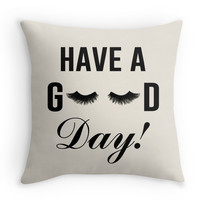 Have a Good Day Pillow
