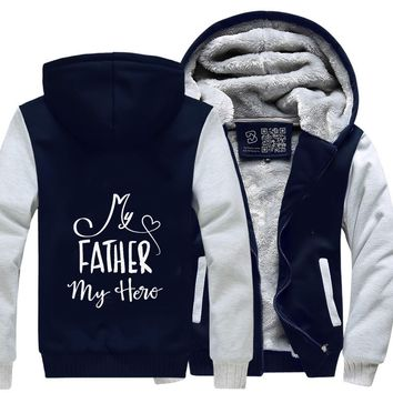 My Father My Hero, Father's Day Fleece Jacket
