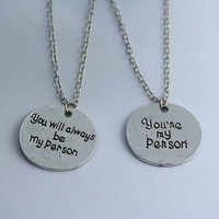 You Are My Person Quote Pendant Necklace Grey's Anatomy Quote