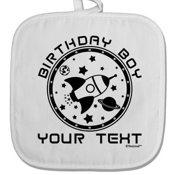 Personalized Birthday Boy Space with Customizable Name White Fabric Pot Holder Hot Pad