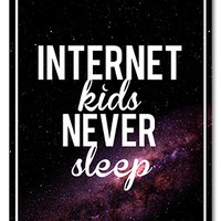 Internet Kids Never Sleep Poster (Signed) - ConnorFranta - Official Online Store on District LinesDistrict Lines