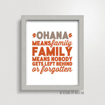 Ohana Means Family, Family Means Nobody Gets Left Behind /// Disney /// Lilo & Stitch /// Typography /// Art Print