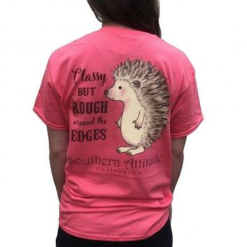 Southern Attitude Hedgehog Classy but Rough around the Edges Bright  T-Shirt