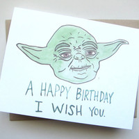 AVERY CAMPBELL A HAPPY BIRTHDAY I WISH YOU YODA BIRTHDAY CARD